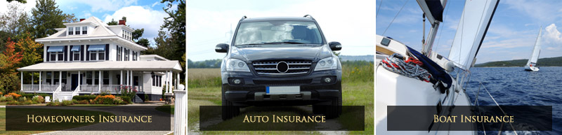 Home Owners insurance, Auto Insurance, Boat Insurance